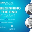 Webinar: The beginning of the end of the cash?