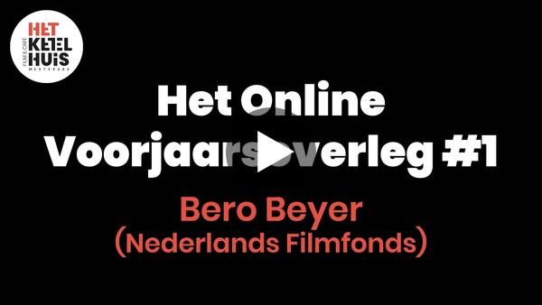 Het Online Voorjaarsoverleg #1 - Bero Beyer