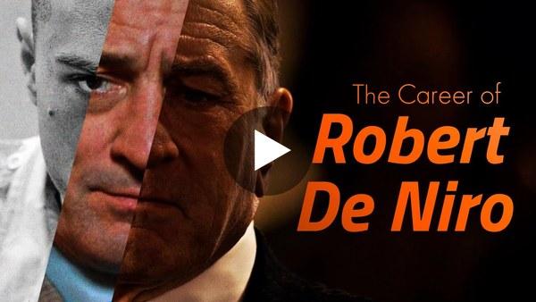The Transformation of Robert De Niro