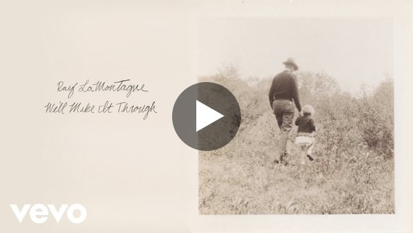 Ray LaMontagne - We'll Make It Through (Official Video)