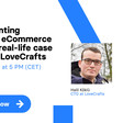 Implementing headless eCommerce - on the real-life case study of LoveCrafts