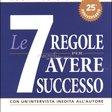 Le 7 Regole per Avere Successo — Libro
