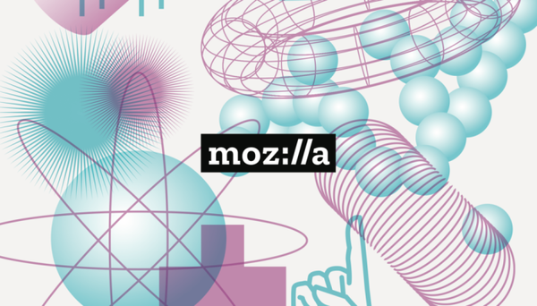Mozilla goes full incubator with 'Fix The Internet' startup lab and early-stage investments
