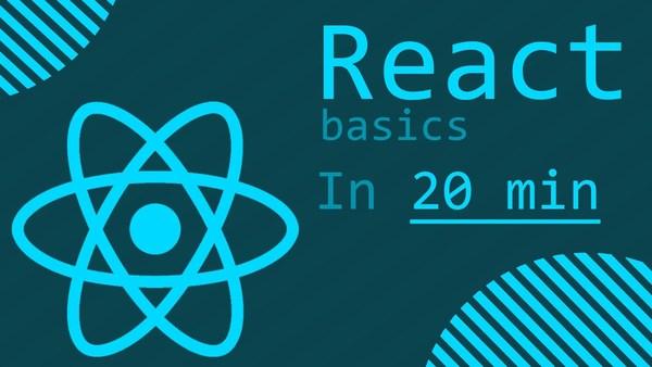 React: the basics in 20 min