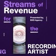 Primer for Artists & Music Managers: Streams of Revenue for the Recording Artist
