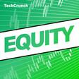 Equity by TechCrunch