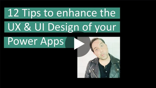 Power Apps - 12 UX & UI Design Tips