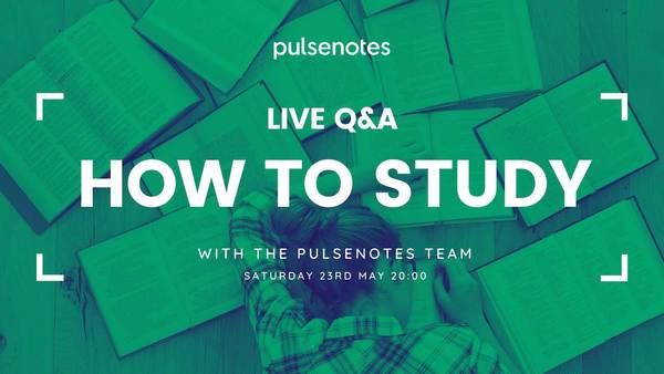 LIVE Q&A: How to study - Saturday 23rd May 20:00 BST.