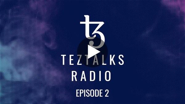 TezTalks Radio #2 - Deep Dive into STO's, Tezos Academy and more.