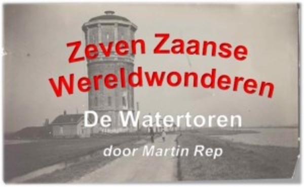 Zeven Zaanse Wereldwonderen van Martin Rep, 4: de Watertoren (filmpje) | De Orkaan