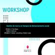 Workshop: Gestión de marca en tiempos de distanciamiento social