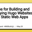 10 Tips for Building and Deploying Hugo Websites on Azure Static Web Apps - DEV