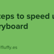3 Steps To Speed Up Storyboard
