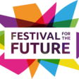 Festival for the Future: 13-17 July