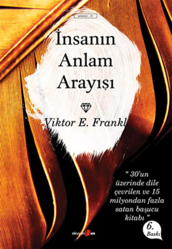 İnsanın Anlam Arayışı - Viktor Frankl