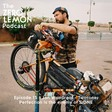 Episode 15 - Jon Woodroof - Twotone: Perfection is the enemy of DONE by The Zero Lemon Podcast