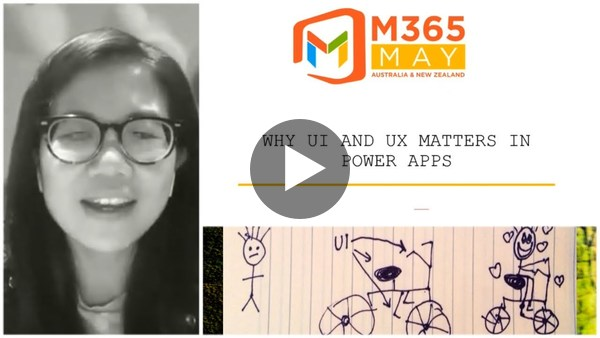 Why UI and UX Matters for Power Apps | Ee Lane Yu - #M365May