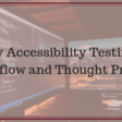 My Web Accessibility Testing Process