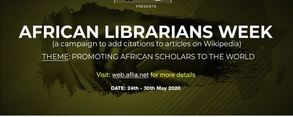 All you need to know about the #AfLibWk & #1Lib1Ref campaign – African Library & Information Associations & Institutions