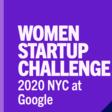 Women Startup Challenge 2020 NYC at Google