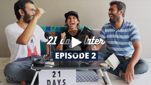 21 days later E02 - TRUMP, DISINFECTANTS & a lot of PROCRASTINATION