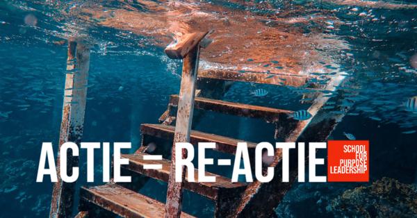 Actie = re-actie, wat is die van jou?