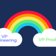 VP Engineering & VP Product Management: How to create a united front