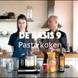 DE BASIS 9: Pasta Koken