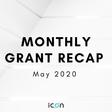 ICON Monthly Grant Recap — May 2020 - Hello ICON World - Medium