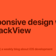 Responsive Design With UIStackView