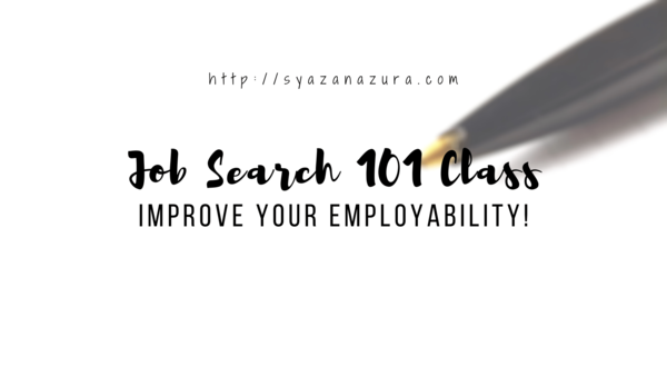 Job Search 101 - Improve your employability! - Silent Confessions