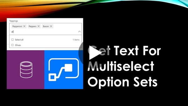 Get Text For CDS Multiselect Option Sets Using Power Automate