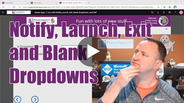 PowerApps Dropdown Blank, exit close window, launch, notify, and Self