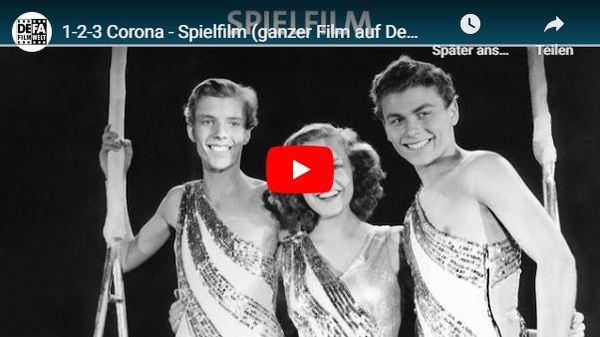 Defa-Film auf Youtube: Corona unter der Zirkuskuppel