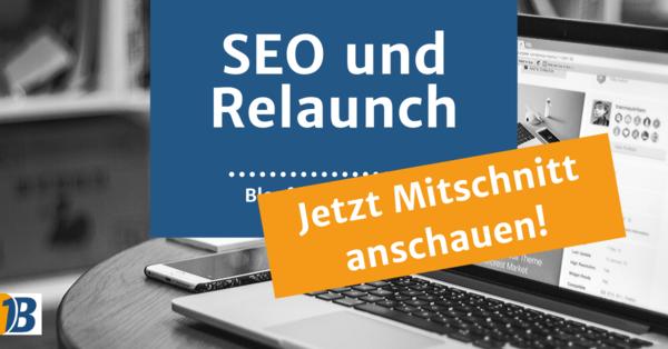 Webinar-Mitschnitt: SEO und Relaunch | Bloofusion Blog