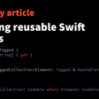 Designing Reusable Swift Libraries