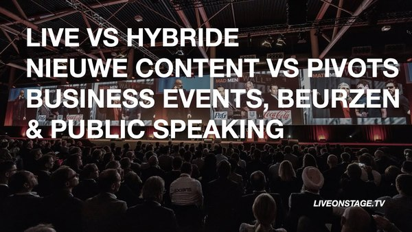 >> Kijk nu: Live On Stage | Episode 2 (Business Events, Beurzen & Public Speaking)