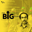 Podcast: Part 2: With 99% ICU Beds Taken, Mumbai is Facing a Serious Crisis - The Big Story