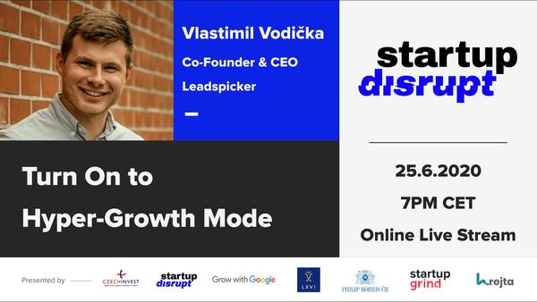 Startup Disrupt | Turn On to Hyper-Growth Mode