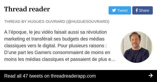 Thread by @HuguesOuvrard: A l'époque, le jeu vidéo faisait aussi sa révolution marketing et transférait ses budgets des médias classiques vers le digital. Pour plusie…