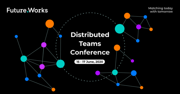 Future.Works - Distributed Teams Conference