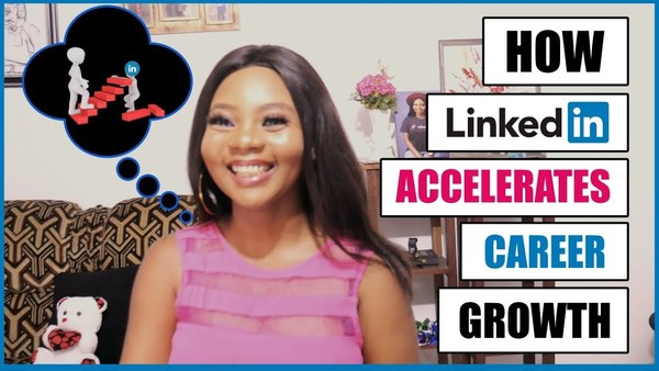 Why LinkedIn is VERY Important in your Career by Nenne Adaora Nwodo