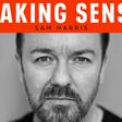Making Sense Podcast #163 - Ricky Gervais | Sam Harris