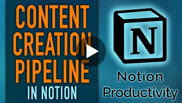Notion Content Creation Pipeline with Dashboard + Database