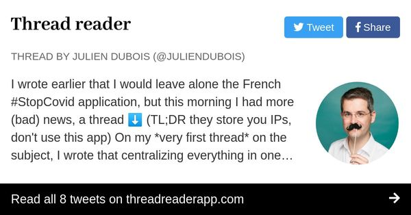 Thread by @juliendubois: I wrote earlier that I would leave alone the French #StopCovid application, but this morning I had more (bad) news, a thread (TL;DR they sto…