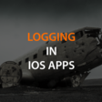 Architecting A Logging Service For iOS Apps