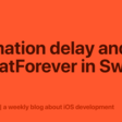 Animation Delay And RepeatForever In SwiftUI