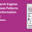 How Search Engines Shape Gaze Patterns During Information Seeking