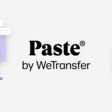 Paste by WeTransfer