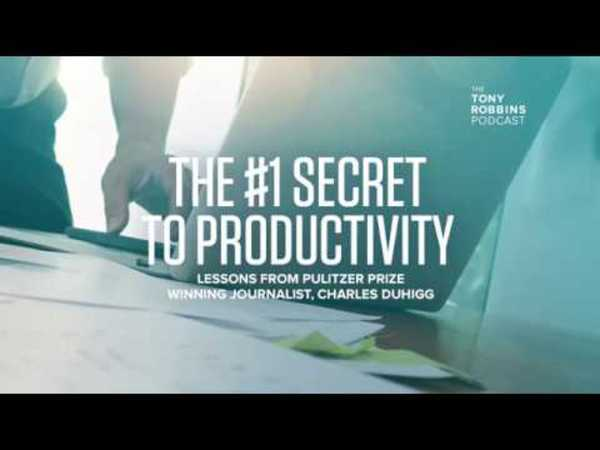The #1 Secret to Productivity | Tony Robbins Podcast